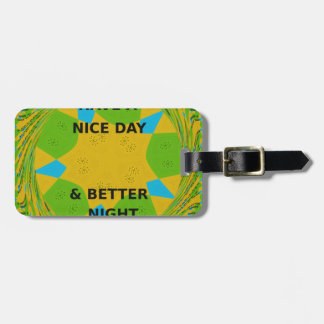 Have a Nice Day Bag Tags