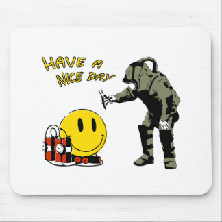 Have a nice day... mouse pad