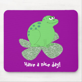 Have a nice day! mouse pad