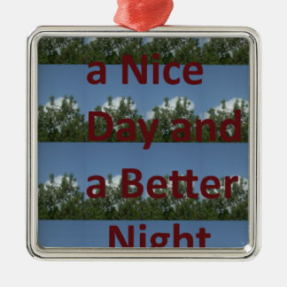 Have a nice day.png square metal christmas ornament