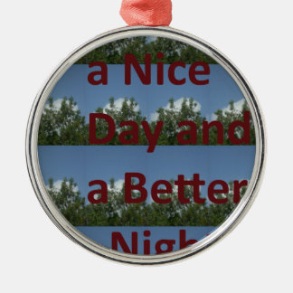Have a nice day.png round metal christmas ornament