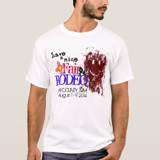 have a nice fair and rodeo T-Shirt