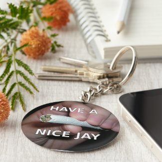 Have A Nice Jay Keychain
