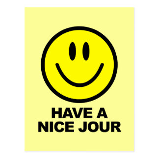 Have a Nice Jour Postcard