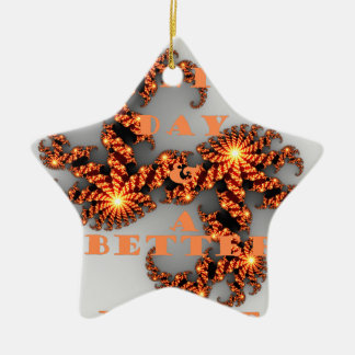 Have a Nicer Day and a Better Night Double-Sided Star Ceramic Christmas Ornament