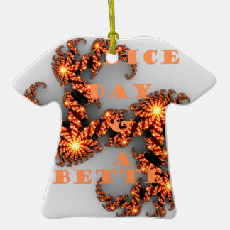 Have a Nicer Day and a Better Night Double-Sided T-Shirt Ceramic Christmas Ornament