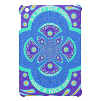 Have a Nicer Day iPad Mini Cover