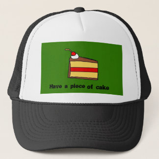 Have a piece of cake trucker hat
