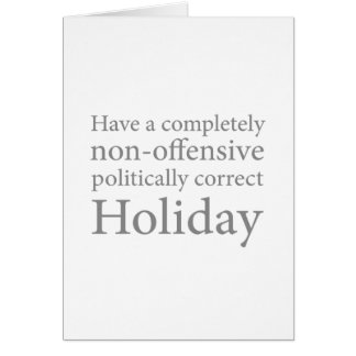 Have a Politically Correct Holiday Card