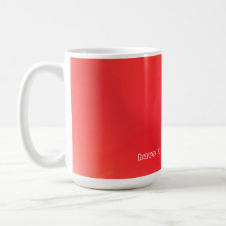 Have a Red Letter Day Coffee Mug