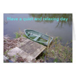 have a relaxing day card