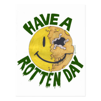 Have A Rotten Day Postcard