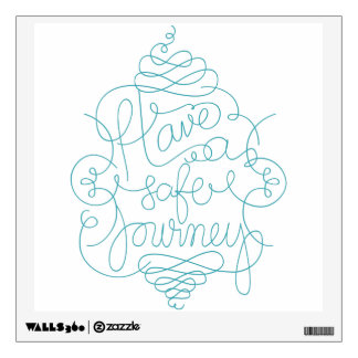Have a Safe Journey Wall Decal