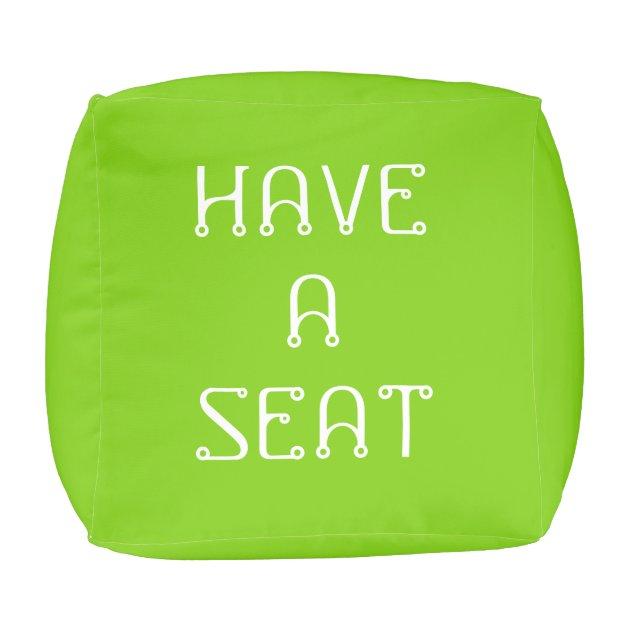 Have A Seat Please Green Cube Pouf By Janz Zazzle