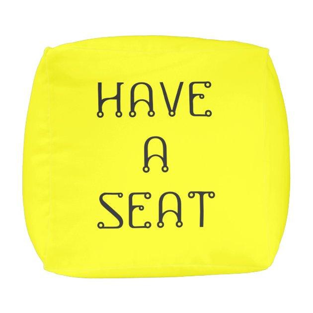 Have A Seat Please Yellow Cube Pouf By Janz Zazzle