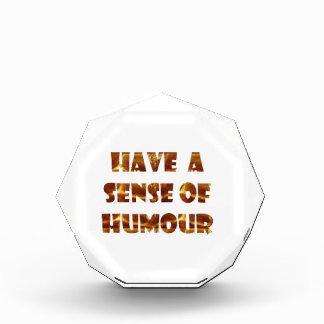 Have a sens of Humour Acrylic Award
