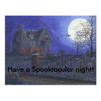 Have a Spooktacular night!  Halloween post card