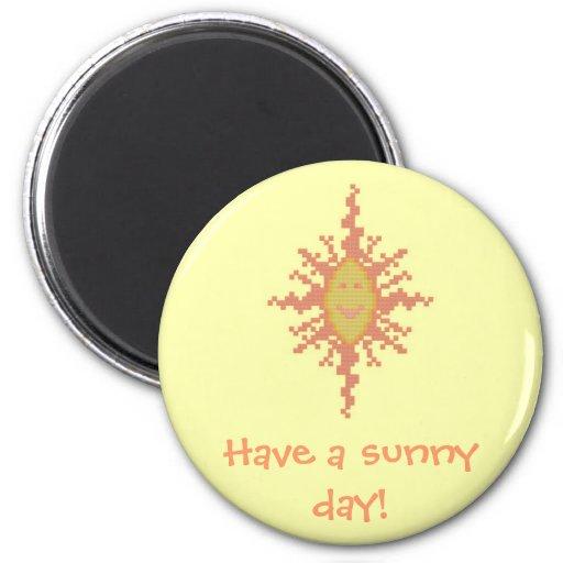 Have a sunny day! Sunburst Magnet