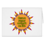 Have a Sunny Outlook on Life Cards