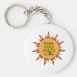 Have a Sunny Outlook on Life Keychains