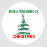 Have a Tree-Mendous Christmas Classic Round Sticker