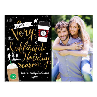 HAVE A VERY CAFFINATED HOLIDAY SEASON Photo Card