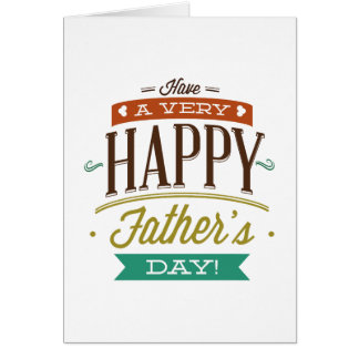 Have A Very Happy Father's Day Card