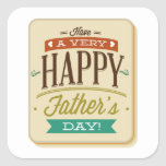 Have A Very Happy Father's Day Square Sticker