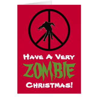 Have A Very ZOMBIE Christmas Greeting Card