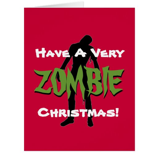 Have a very zombie christmas jumbo greeting card zazzle