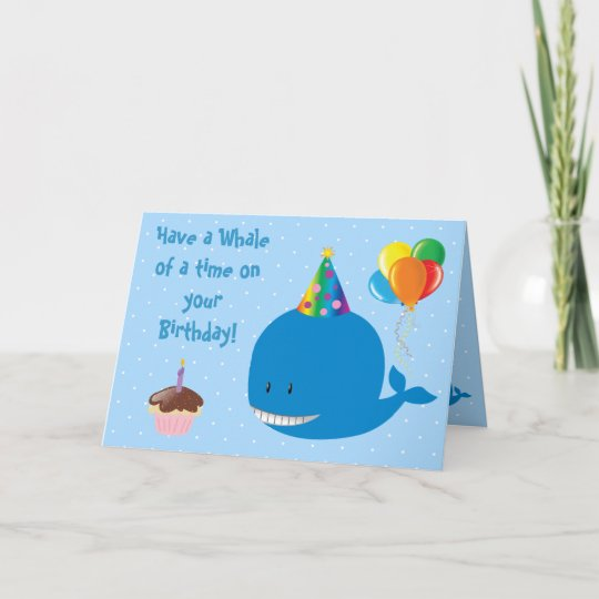 Have A Whale Of A Time On Your Birthday Card Zazzle