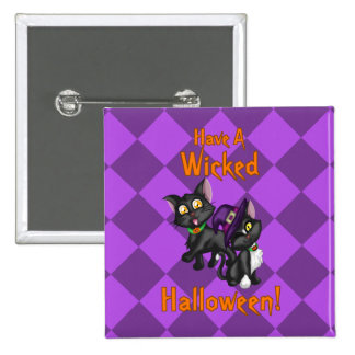 Have a Wicked Halloween! Pinback Button