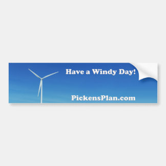 Have a Windy Day!  PP Bumper Sticker