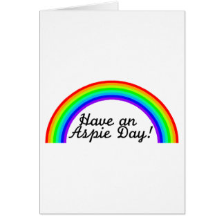 Have An Aspie Day Autism Cards
