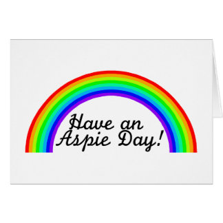 Have An Aspie Day Cards