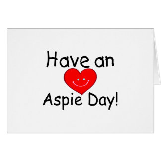 Have an Aspie Day (Heart) Cards