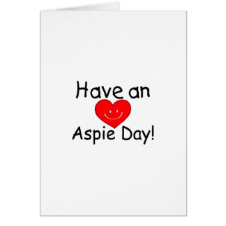 Have an Aspie Day (Hrt) Card