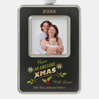 Have An Awesome Xmas Holiday Chalkboard Photo Ornament