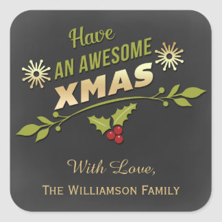 Have An Awesome Xmas Holiday Chalkboard Square Sticker