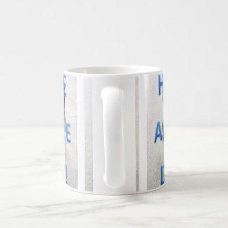 Have an Ice Day Mug