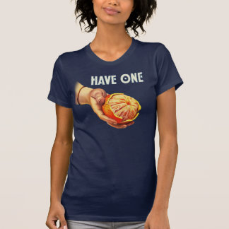 Have an Orange T-Shirt