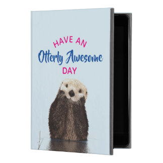 "Have an Otterly Awesome Day Cute Otter Photo iPad Pro 9.7"" Case"
