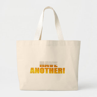 Have Another Beer Bag