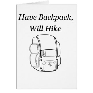 Have Backpack Will Hike Card
