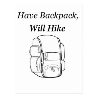 Have Backpack Will Hike Postcard