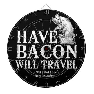 Have Bacon Will Travel Dartboard With Darts