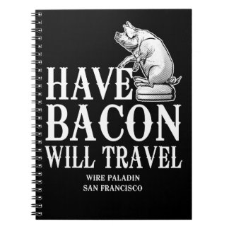 Have Bacon Will Travel Notebook