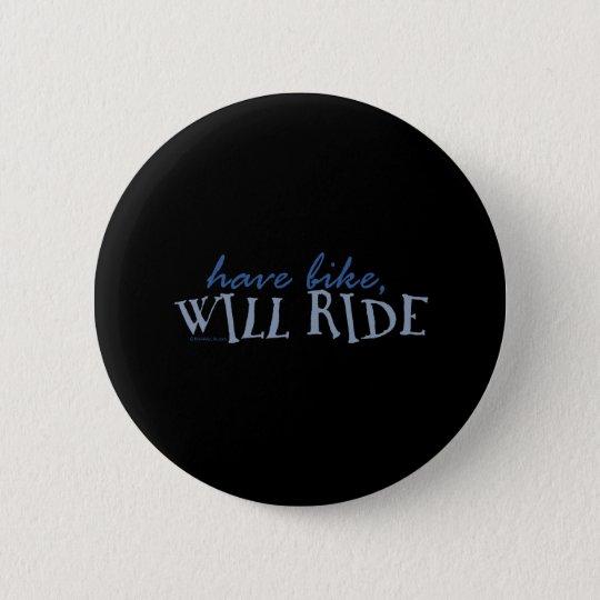 Have Bike - Will Ride Button