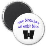 have binos will watch birds magnets