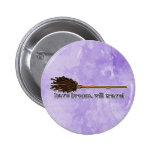 have broom will travel pinback button